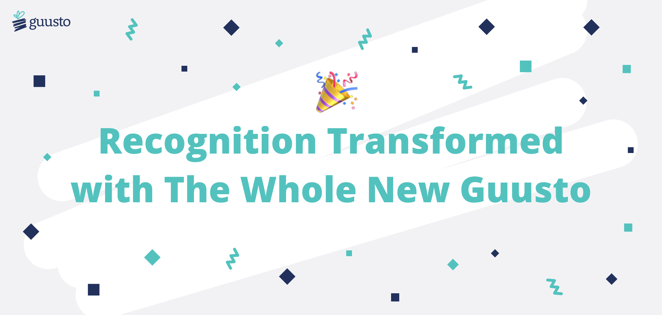 Recognition Transformed with the Whole New Guusto!